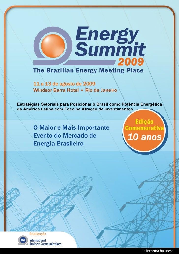 Estratégias Setoriais para Posicionar o Brasil como Potência Energética da América Latina com Foco na Atração de Investime...