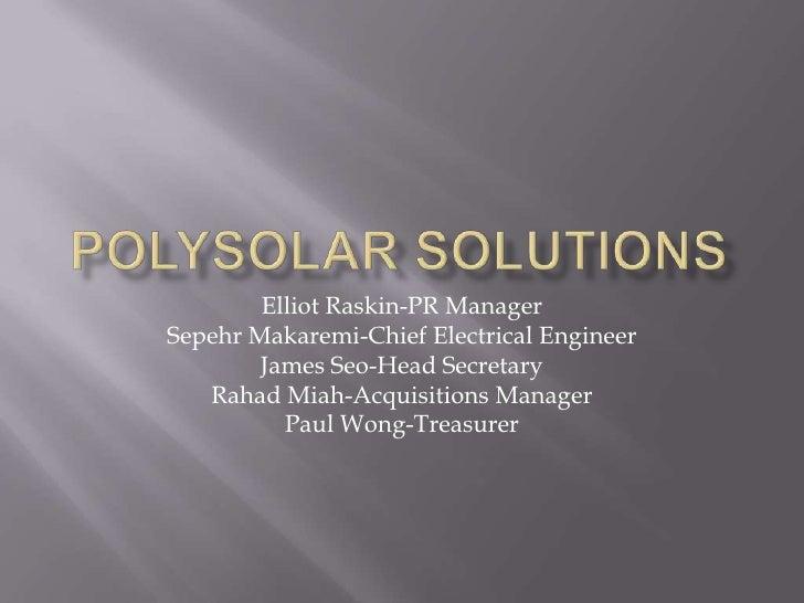 Elliot Raskin-PR ManagerSepehr Makaremi-Chief Electrical Engineer        James Seo-Head Secretary   Rahad Miah-Acquisition...
