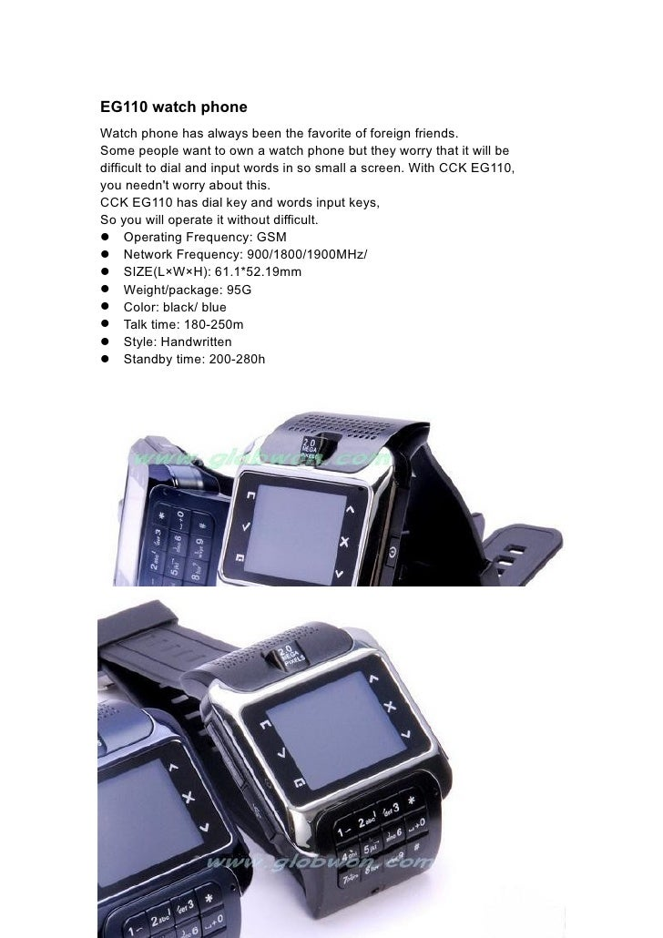 EG110 watch phone Watch phone has always been the favorite of foreign friends. Some people want to own a watch phone but t...