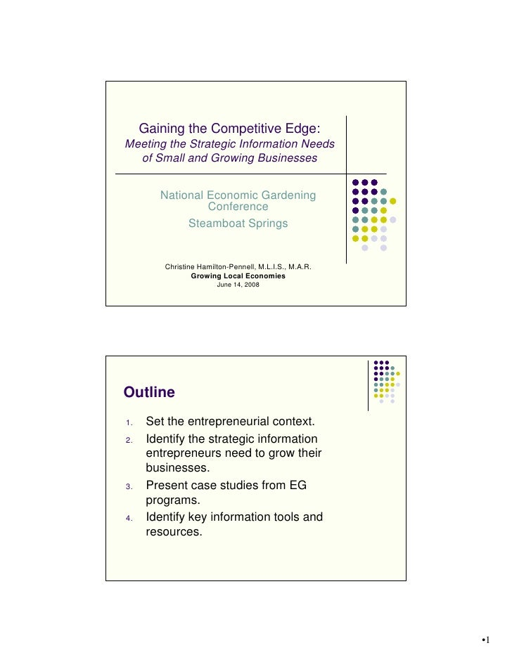 Gaining the Competitive Edge: Meeting the Strategic Information Needs   of Small and Growing Businesses           National...