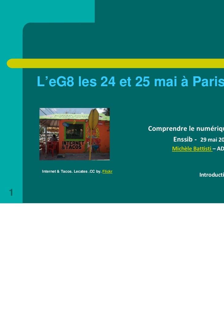 L'eG8 les 24 et 25 mai à Paris                                               Comprendrelenumérique                     ...