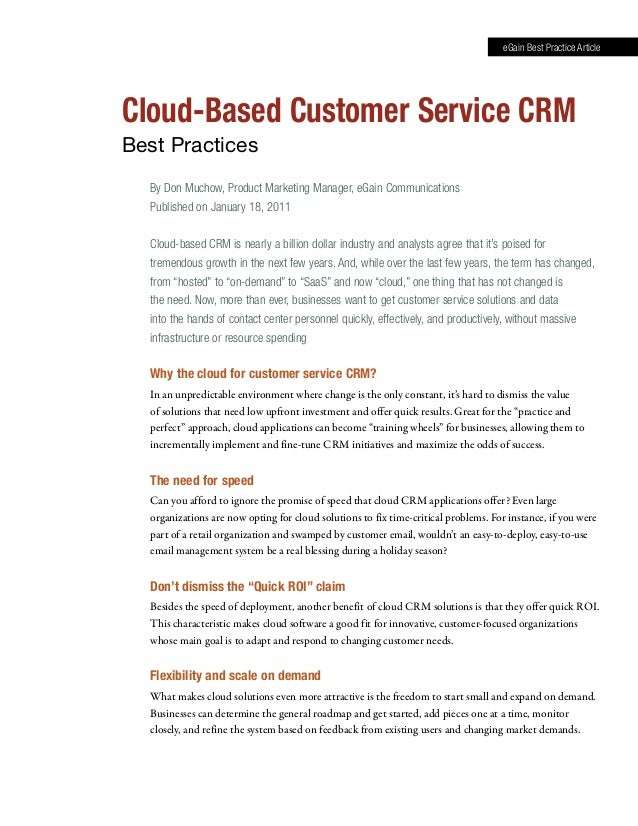 By Don Muchow, Product Marketing Manager, eGain Communications Published on January 18, 2011 Cloud-based CRM is nearly a b...