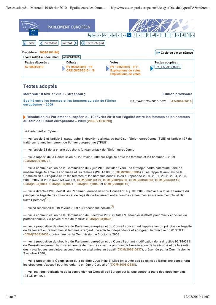 Textes adoptés - Mercredi 10 février 2010 - Ég alité entre les femm...     http://www.europarl.europa.eu/sides/g etDoc.do?...