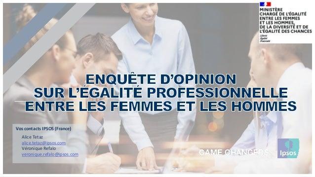 Vos contacts IPSOS (France) Alice Tetaz alice.tetaz@ipsos.com Véronique Refalo veronique.refalo@ipsos.com