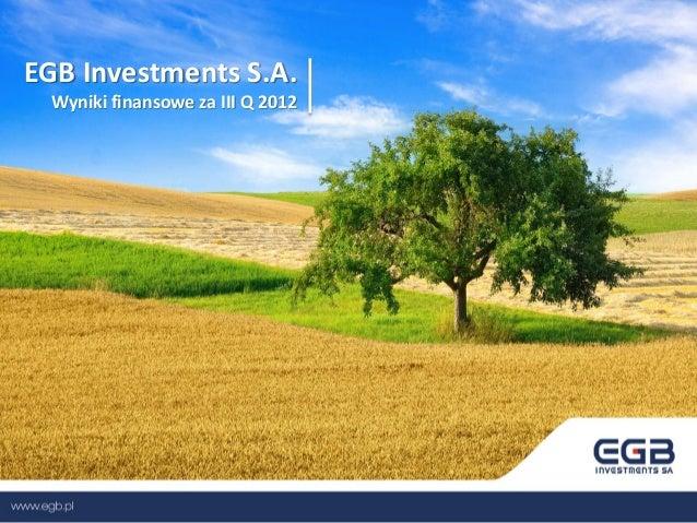 EGB Investments S.A. Wyniki finansowe za III Q 2012