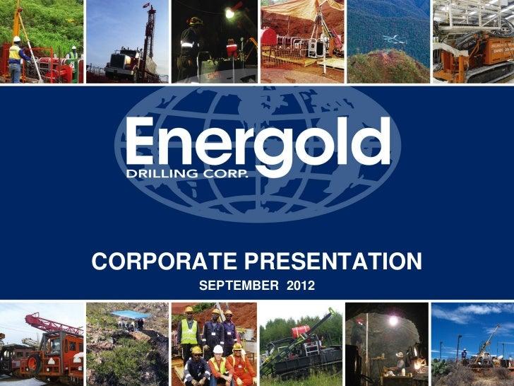 CORPORATE PRESENTATION       SEPTEMBER 2012