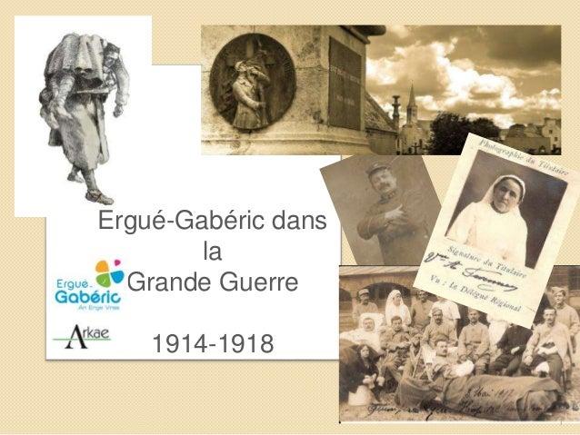 Ergué-Gabéric dans la Grande Guerre 1914-1918 1