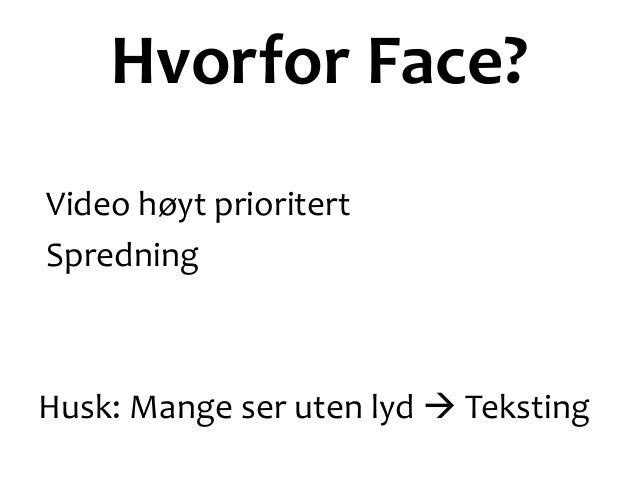 Kjennetegn Tekst Saktere medieum/Utdypning Lenking Nisje