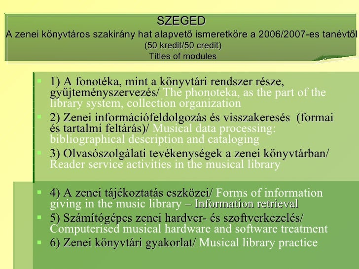 Ex musicis - Zenei könyvtáros képzési tapasztalataim Magyar- és Franciaországban Slide 2