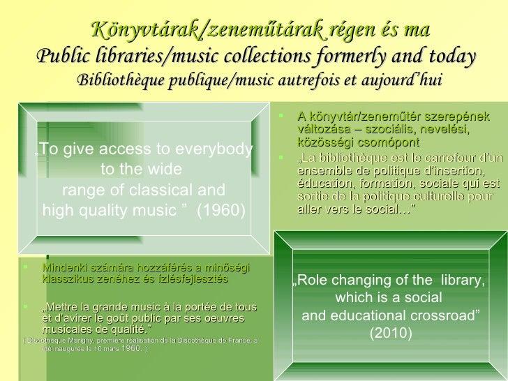 Ex musicis - Zenei könyvtáros képzési tapasztalataim Magyar- és Franciaországban Slide 3