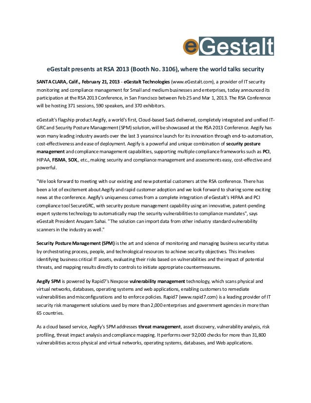 eGestalt presents at RSA 2013 (Booth No. 3106), where the world talks securitySANTA CLARA, Calif., February 21, 2013 - eGe...