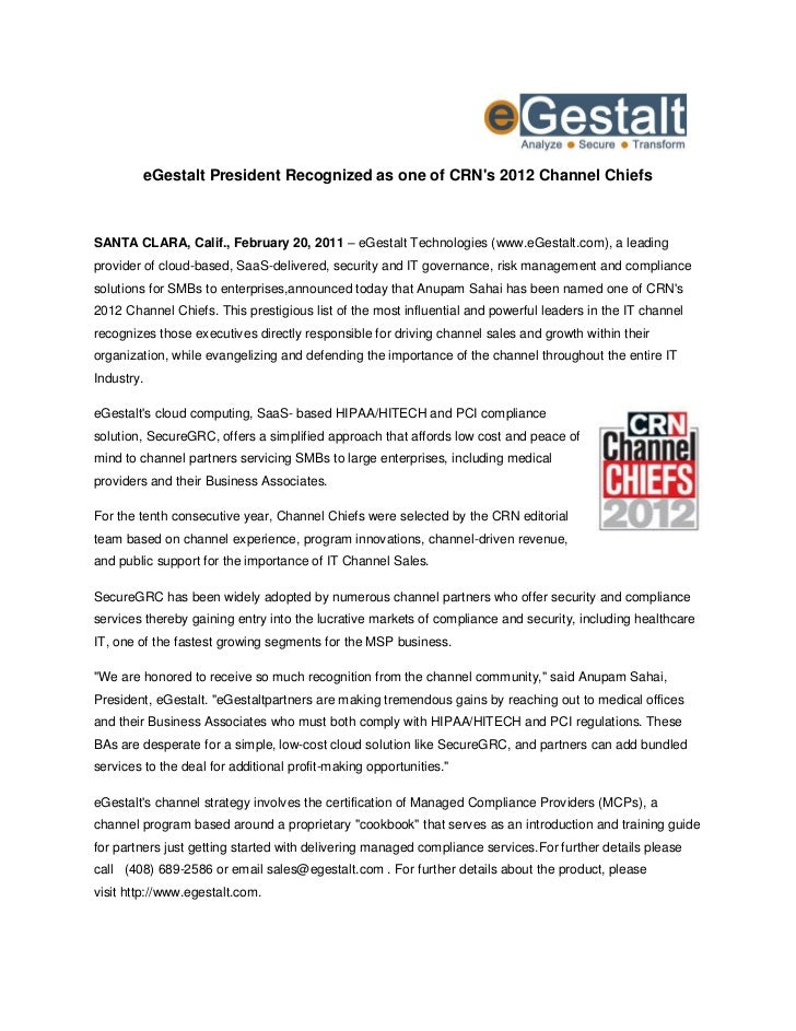 eGestalt President Recognized as one of CRNs 2012 Channel ChiefsSANTA CLARA, Calif., February 20, 2011 – eGestalt Technolo...