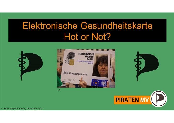 Elektronische Gesundheitskarte                              Hot or Not?                                          [1]      ...