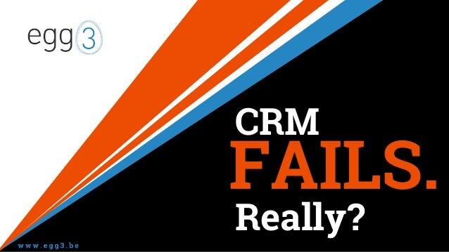 CRM FAILS. Really?
