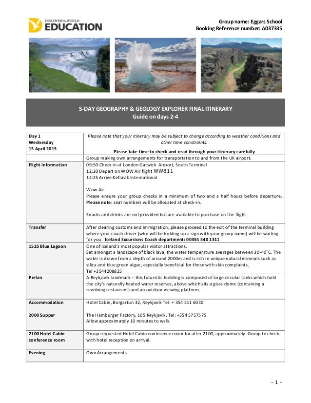 Group name: Eggars School Booking Reference number: A037335 - 1 - 5-DAY GEOGRAPHY & GEOLOGY EXPLORER FINAL ITINERARY Guide...