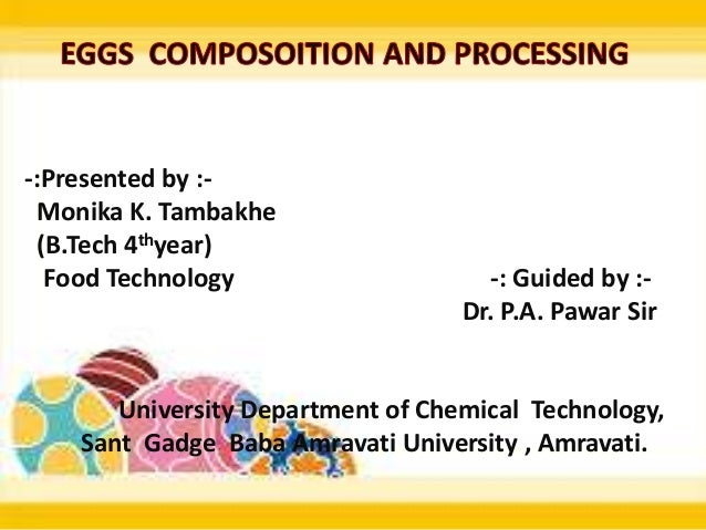 -:Presented by :- Monika K. Tambakhe (B.Tech 4thyear) Food Technology -: Guided by :- Dr. P.A. Pawar Sir University Depart...