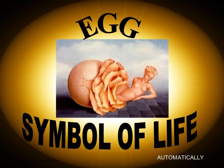 SYMBOL OF LIFE EGG AUTOMATICALLY