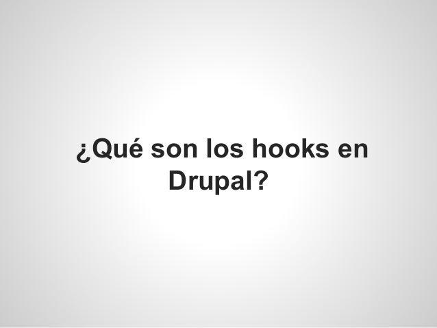 ¿Qué son los hooks en Drupal?