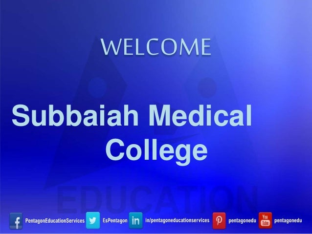 WELCOME Subbaiah Medical College