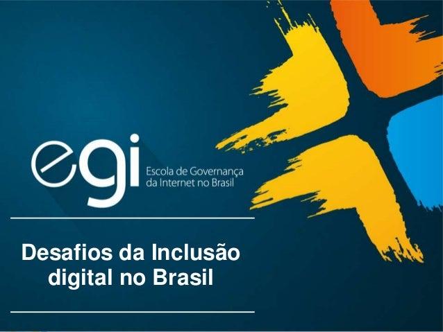 Desafios da Inclusão digital no Brasil