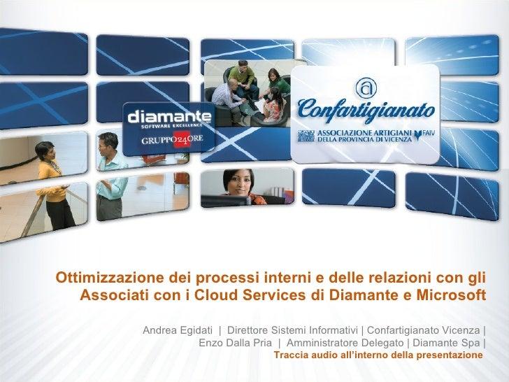 Ottimizzazione dei processi interni e delle relazioni con gli Associati con i Cloud Services di Diamante e Microsoft Andre...