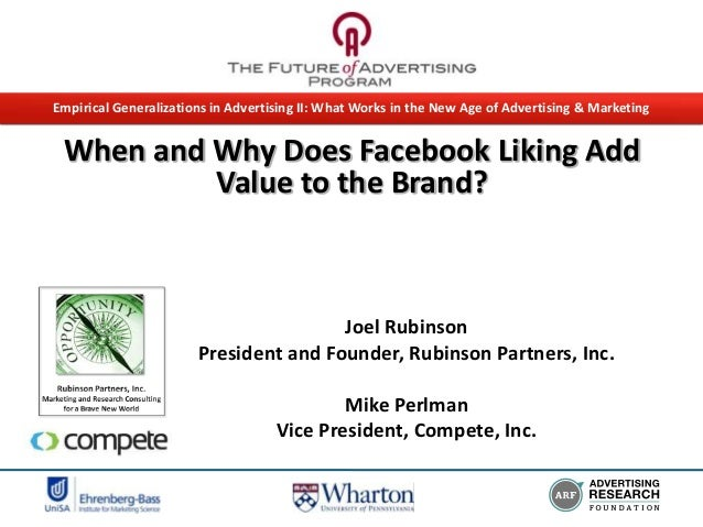 Empirical Generalizations in Advertising II: What Works in the New Age of Advertising & Marketing  When and Why Does Faceb...