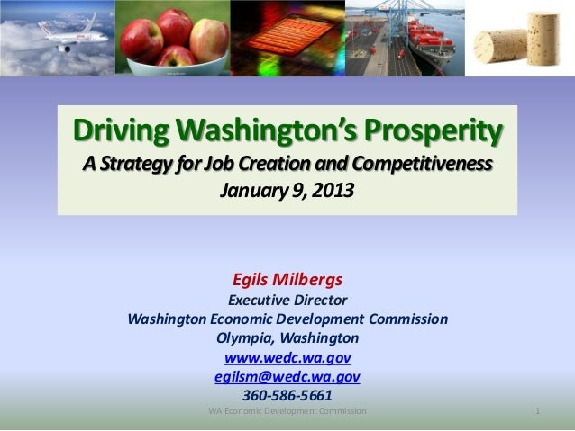 Driving Washington's ProsperityA Strategy for Job Creation and Competitiveness                 January 9, 2013            ...