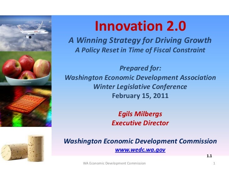Innovation 2.0 A Winning Strategy for Driving Growth   A Policy Reset in Time of Fiscal Constraint               Prepared ...