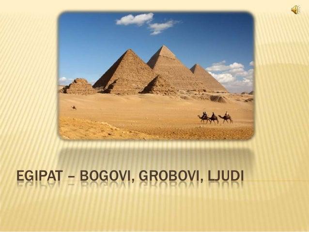EGIPAT – BOGOVI, GROBOVI, LJUDI