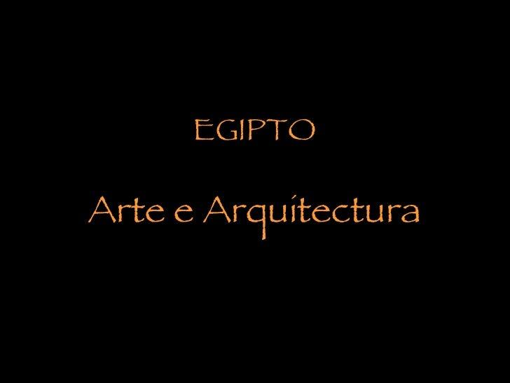 EGIPTO Arte e Arquitectura