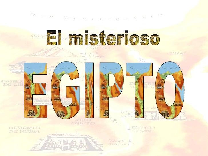 EGIPTO El misterioso