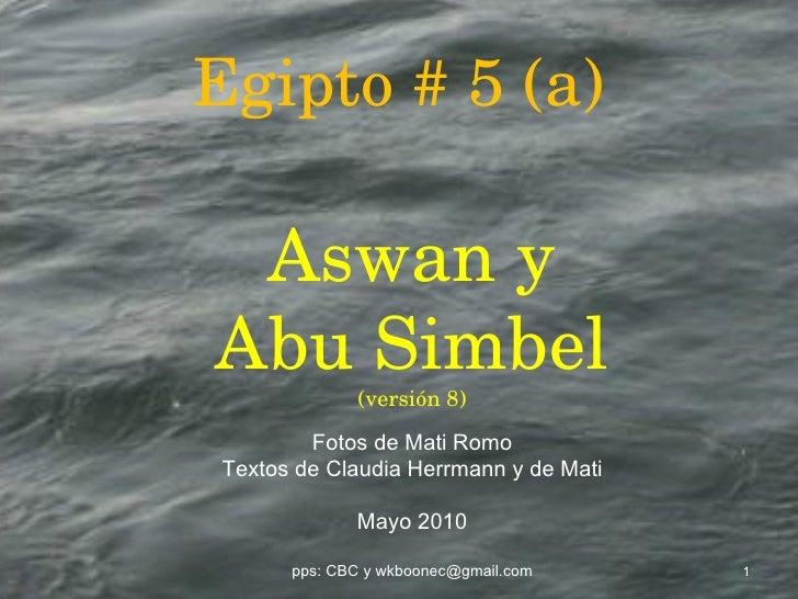 Egipto # 5 (a)   aswan - abu simbel - versión 8