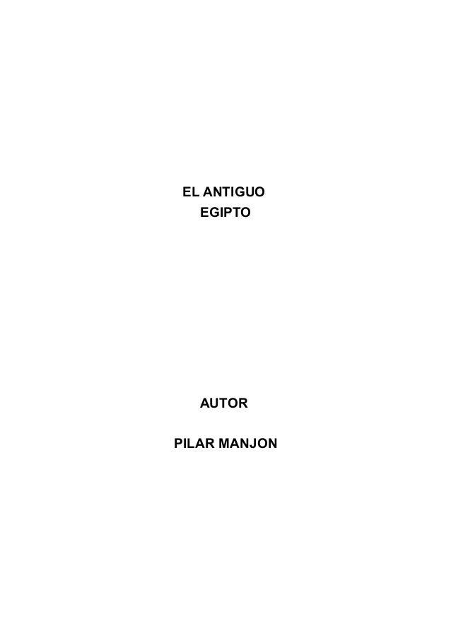 EL ANTIGUO EGIPTO AUTOR PILAR MANJON