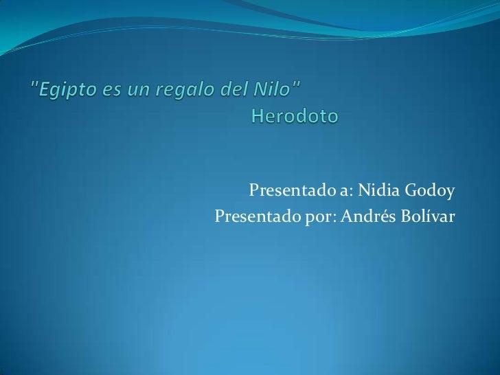 Presentado a: Nidia GodoyPresentado por: Andrés Bolívar