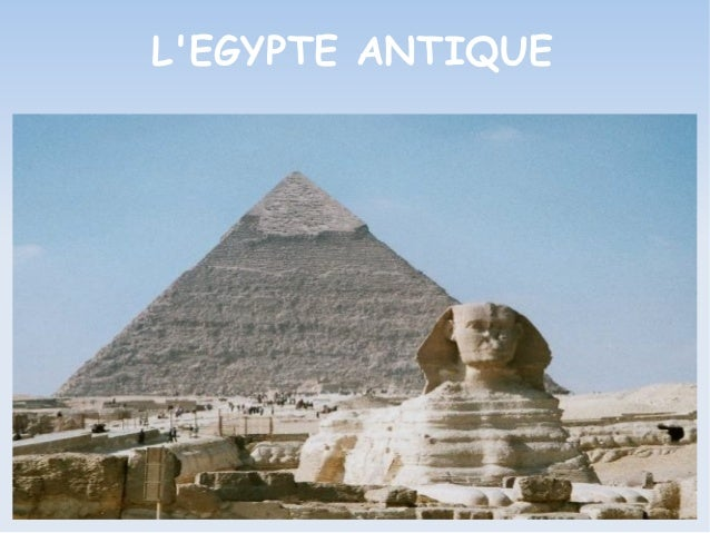 LEGYPTE ANTIQUE
