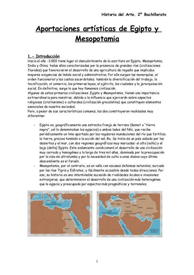 Historia del Arte. 2º Bachillerato Aportaciones artísticas de Egipto y Mesopotamia 1.- Introducción Hacia el año -3.000 ti...