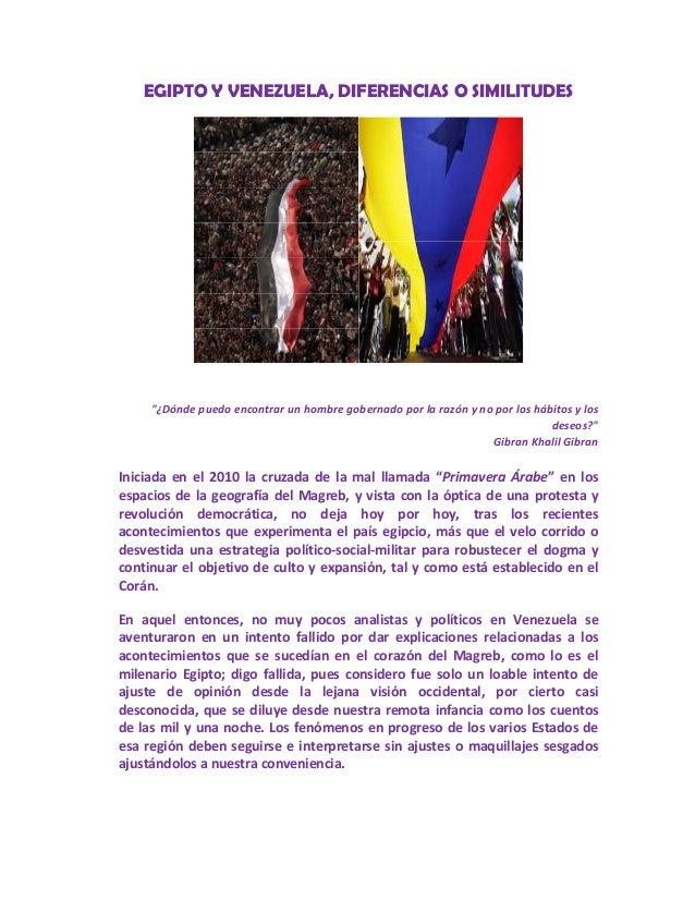 """EGIPTO Y VENEZUELA, DIFERENCIAS O SIMILITUDES   """"¿Dóndepuedoencontrarunhombregobernadoporlarazónynoporloshá..."""