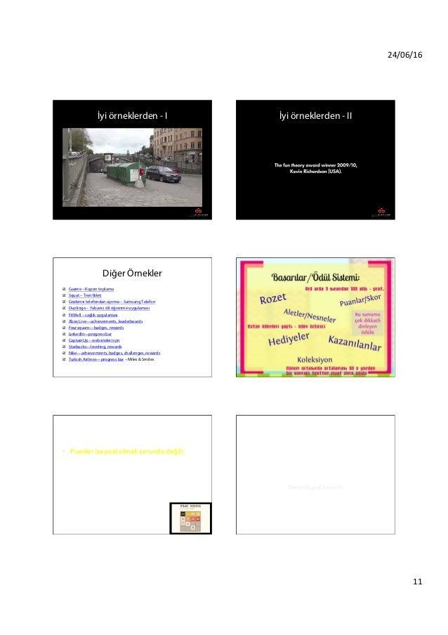 24/06/16 11 İyi örneklerden - I İyi örneklerden - II Diğer Örnekler þ Gazete – Kupon toplama þ Squat – Tren Bileti þ ...