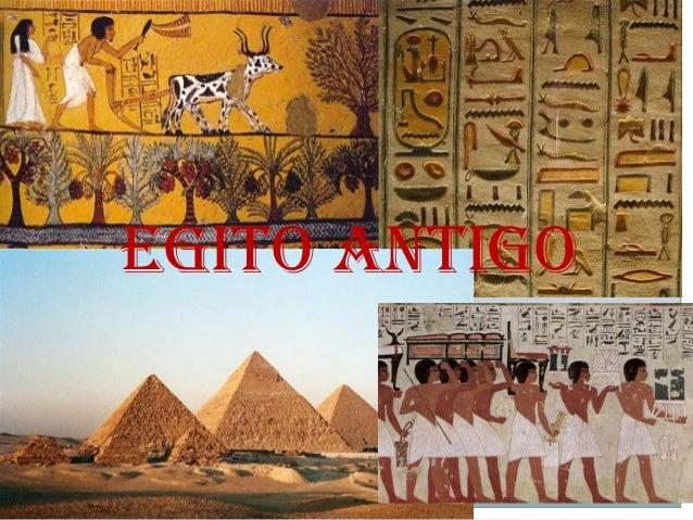 EGITO ANTIGOEGITO ANTIGO