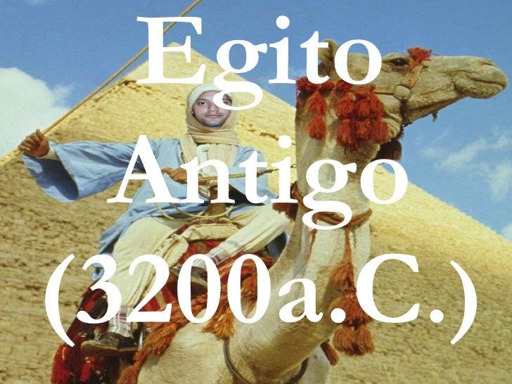 Egito Antigo (3200a.C .)