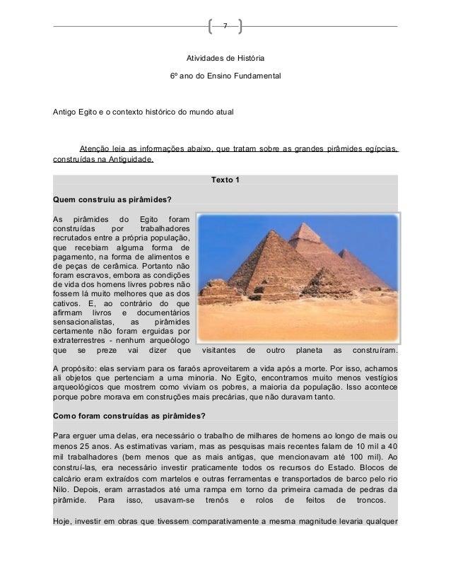 7 Atividades de História 6º ano do Ensino Fundamental Antigo Egito e o contexto histórico do mundo atual Atenção leia as i...
