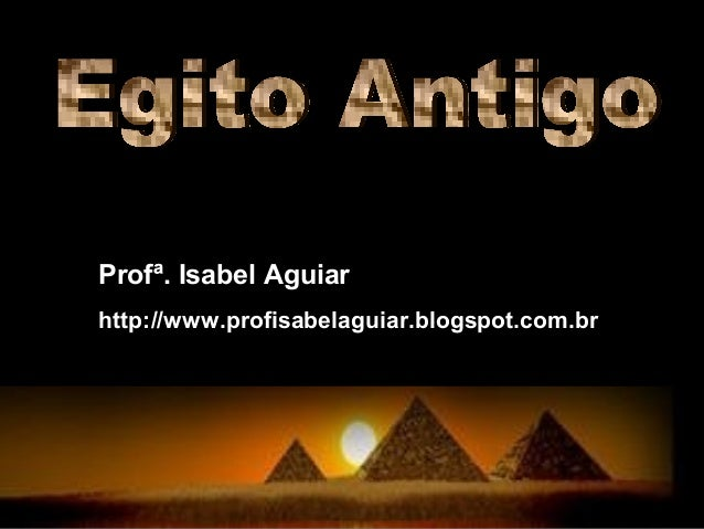 Profª. Isabel Aguiarhttp://www.profisabelaguiar.blogspot.com.br