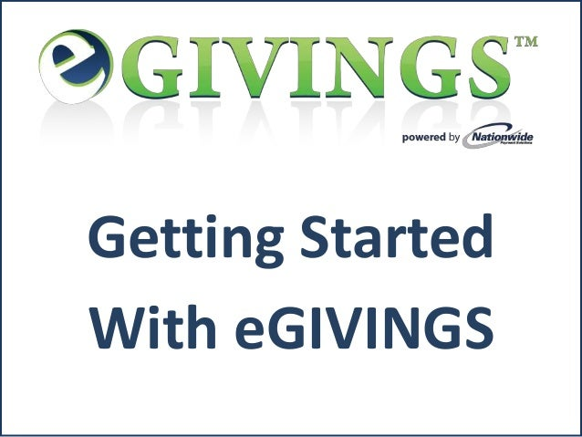 Getting StartedWith eGIVINGS