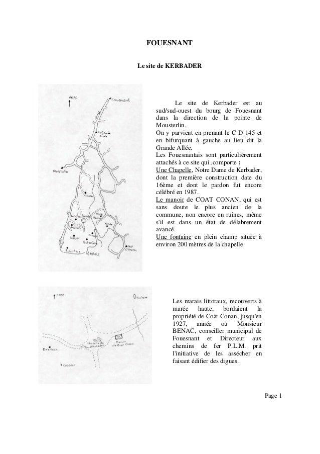 FOUESNANT Le site de KERBADER  Le site de Kerbader est au sud/sud-ouest du bourg de Fouesnant dans la direction de la poin...