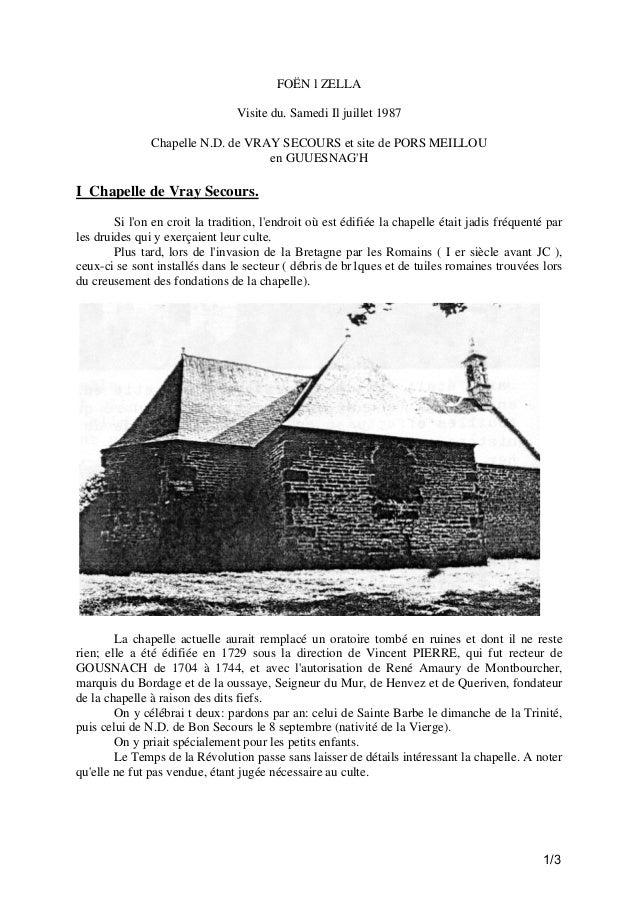 FOËN l ZELLA Visite du. Samedi Il juillet 1987 Chapelle N.D. de VRAY SECOURS et site de PORS MEILLOU en GUUESNAG'H  I Chap...