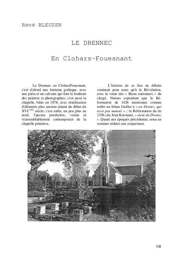 René BLEUZEN  LE DRENNEC En Clohars-Fouesnant  Le Drennec en CloharsFouesnant, c'est d'abord une fontaine gothique, avec u...