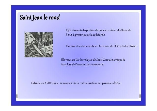 SaintJeanle rondSaintJeanle rond Eglise issue du baptistère de premiers siècles chrétiens de Paris, à proximité de la cath...