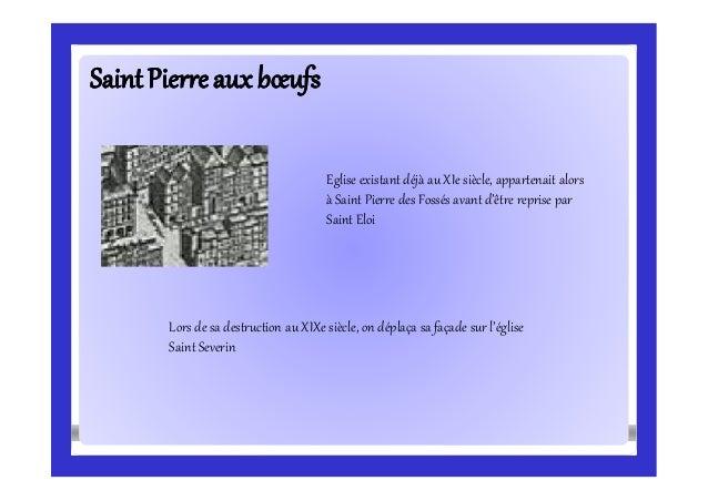 SaintPierreauxbœufsSaintPierreauxbœufs Eglise existant déjà au XIe siècle, appartenait alors à Saint Pierre des Fossés ava...