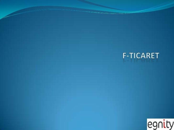 F-Ticaret<br />