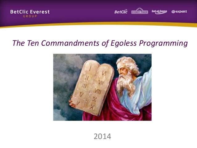 2014 The Ten Commandments of Egoless Programming